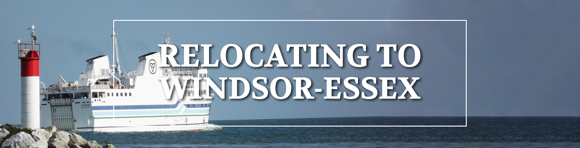 Relocating to Windsor-Essex